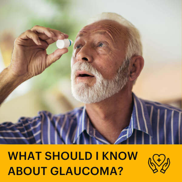 What should you know about glaucoma?